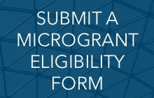 Submit a Microgrant Eligibility Form